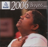 Bhajans 2006 DVD
