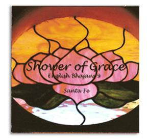 Shower of Grace - English Bhajans Volume 9