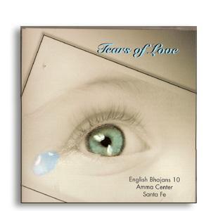 Tears of Love - English Bhajans Vol. 10