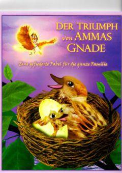 Der Triumph von Ammas Gnade